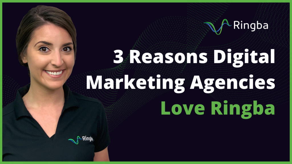 3 Reasons Digital Marketing Agencies Love Ringba
