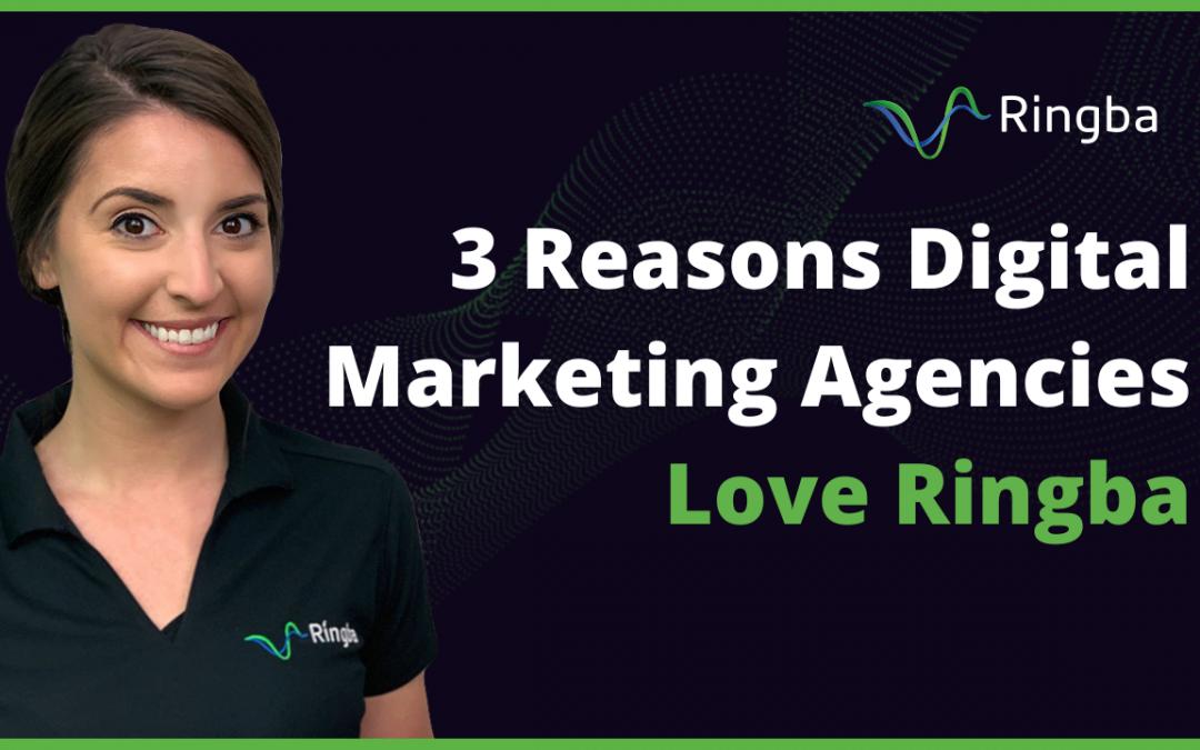 3 Reasons Digital Marketing Agencies Love Ringba