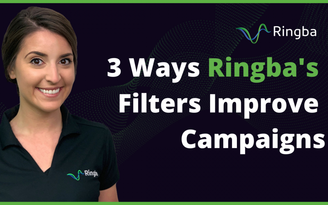 3 Ways Ringba's Filters Improve Campaigns
