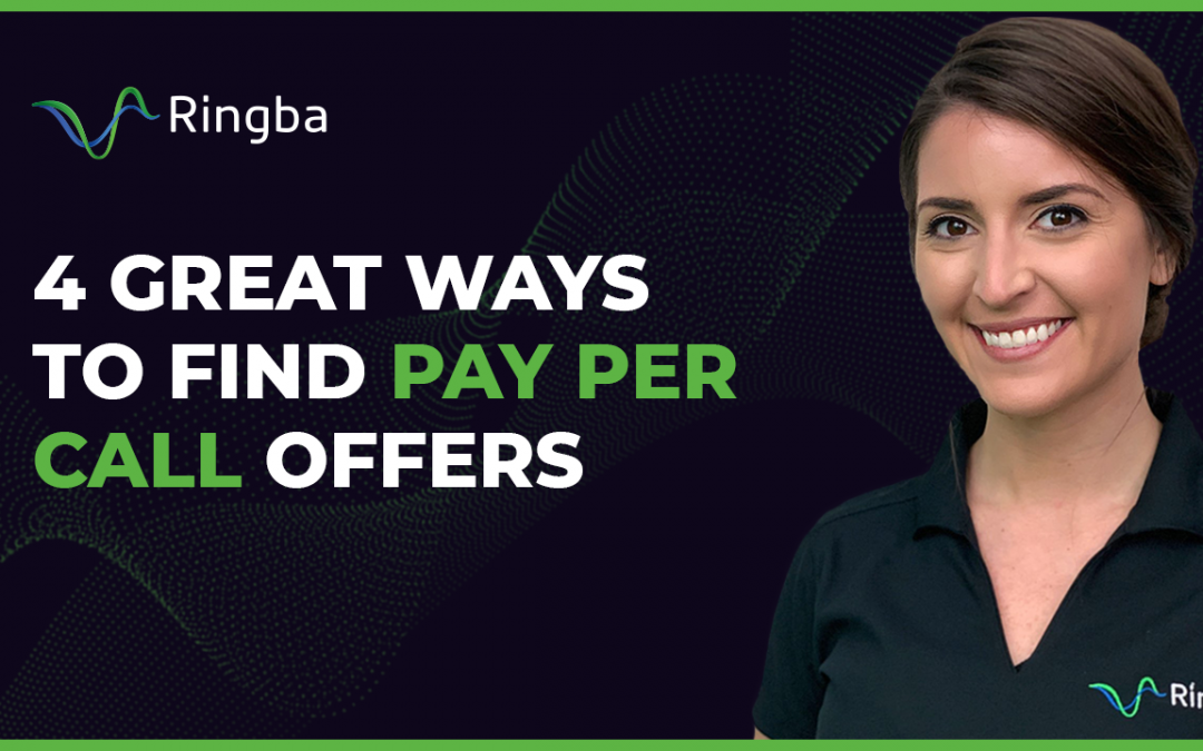 4 Great Ways to find Pay Per Call Offers