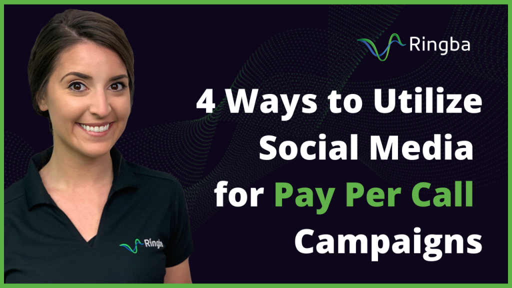 4 Ways to Utilize Social Media for Pay Per Call Campaigns