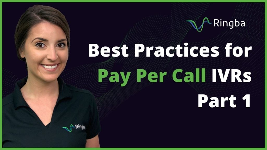 Best Practices for Pay Per Call IVRs (Part 1)