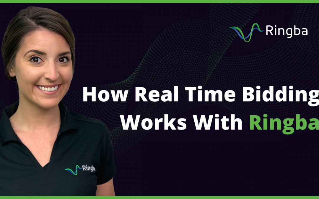 How Real Time Bidding Works With Ringba