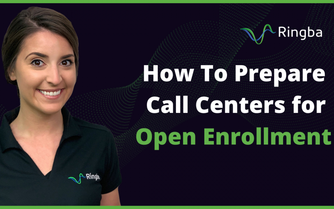 How To Prepare Call Centers for Open Enrollment