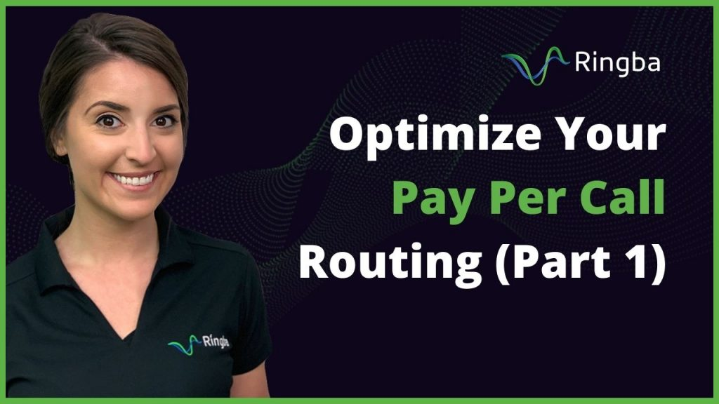 How to Optimize Your Pay Per Call Routing (Part 1)