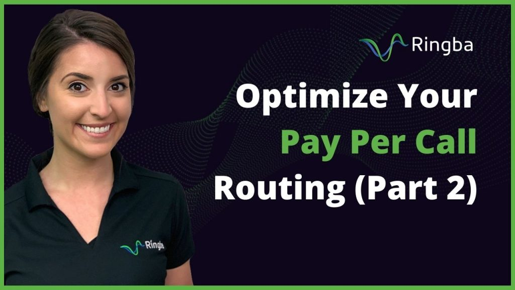 How To Optimize Your Pay Per Call Routing (Part 2)