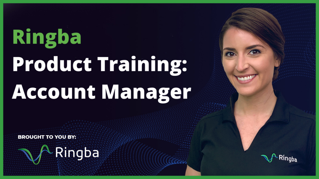 Ringba Product Training: Account Manager