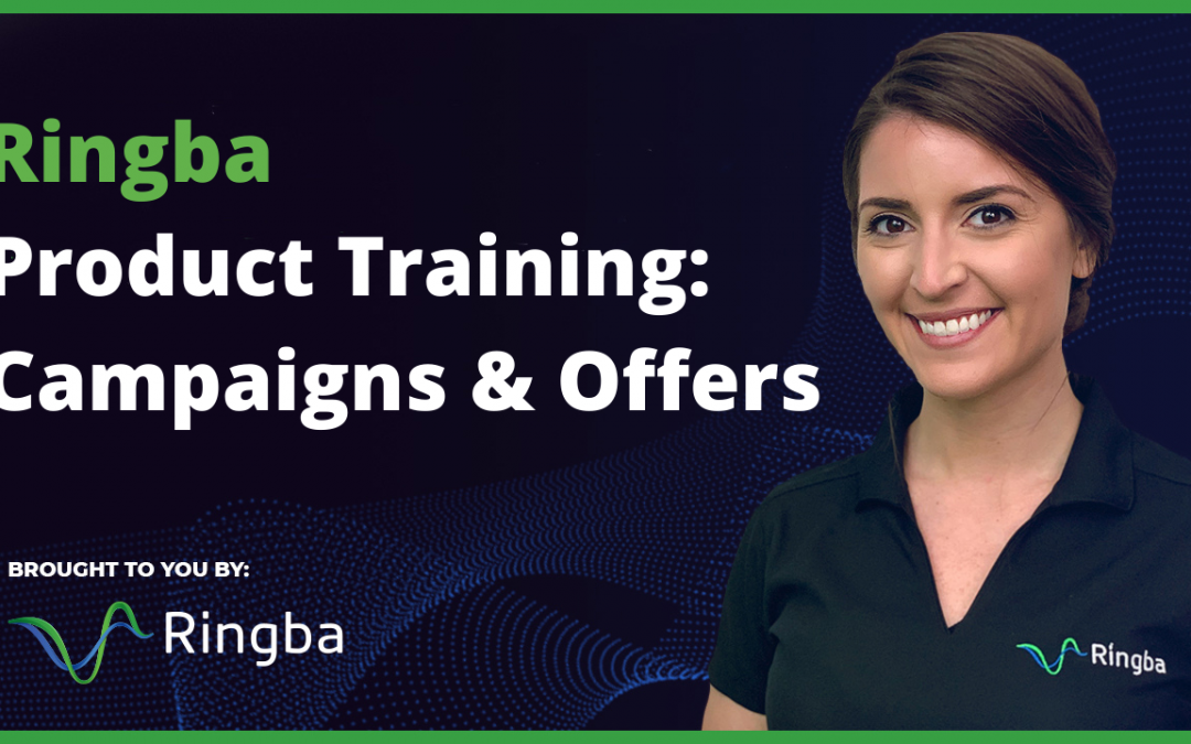 Ringba Product Training: Campaigns and Offers