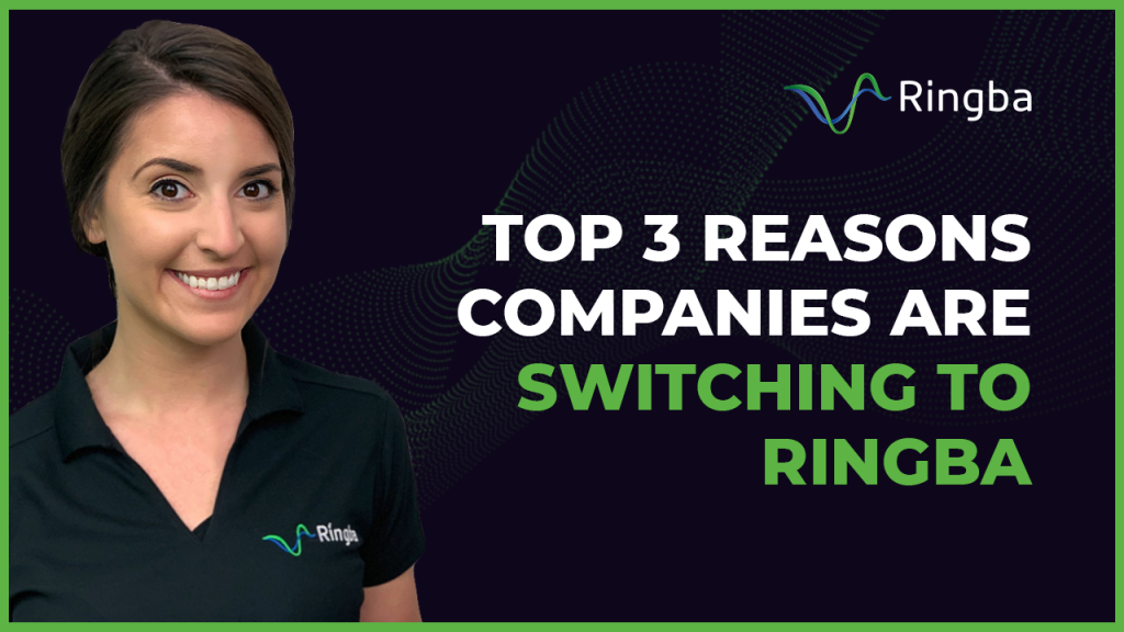 Top 3 Reasons Companies are Switching to Ringba